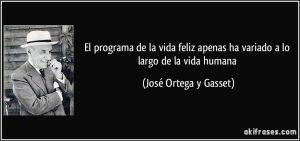 ortega-y-gasset_felicidad