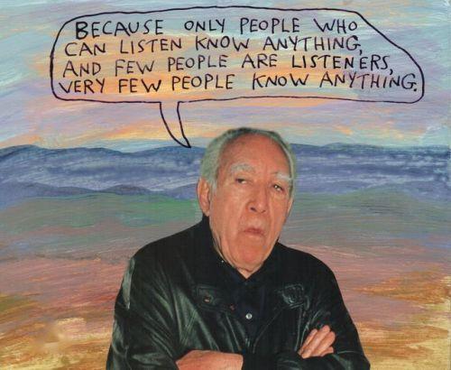 «Dado que solo la gente que sabe escuchar sabe algo, y poca gente sabe escuchar, muy poca gente sabe algo», Mike Lipsey. Vía Tumblr (fuente stoicmike)